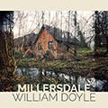 WILLIAM DOYLE - MILLERSDALE (SINGLE) 120.jpg